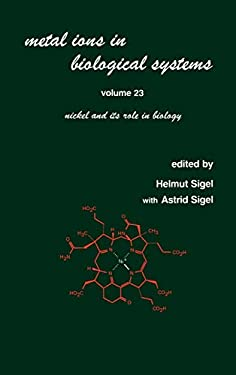 Nickel and Its Role in Biology 9780824777135