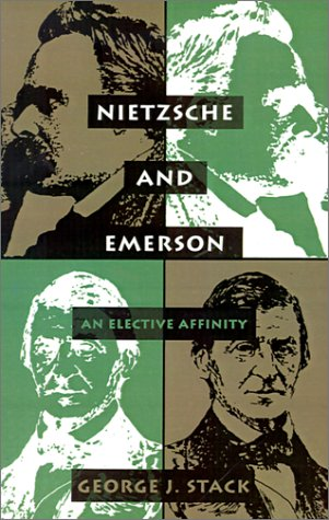 Nietzsche and Emerson: An Elective Affinity