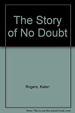 No Doubt: The Story Of... 9780825613838