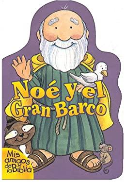 Noe y El Gran Barco 9780829724875
