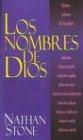 Nombres de Dios = The Names of God 9780825416873