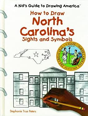 North Carolina's Sights and Symbols 9780823960897
