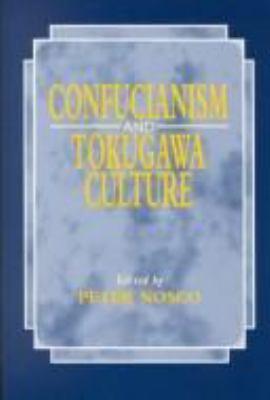 Nosco: Confuc & Tokugawa Culture - Nosco, Peter