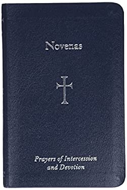 Novenas: Prayers of Intercession and Devotion 9780829421613