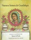 Nuestra Senora de Guadalupe = Our Lady of Guadalupe 9780823403745