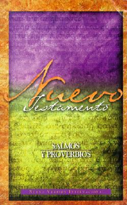 Nuevo Testamento Salmos y Proverbios = New Testament with Proverbs 9780829725575