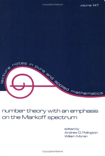 Number Theory with an Emphasis on the Markoff Spectrum