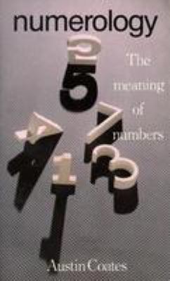 Numerology: The Meaning of Numbers 9780821625064