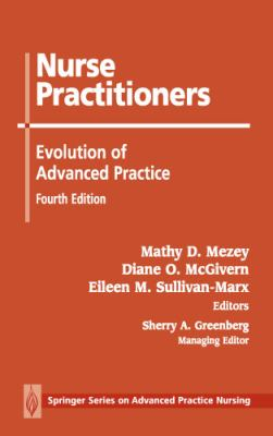 Nurse Practitioners: Evolution of Advanced Practice, Fourth Edition 9780826177728