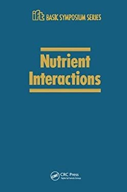 Nutrient Interactions 9780824778682