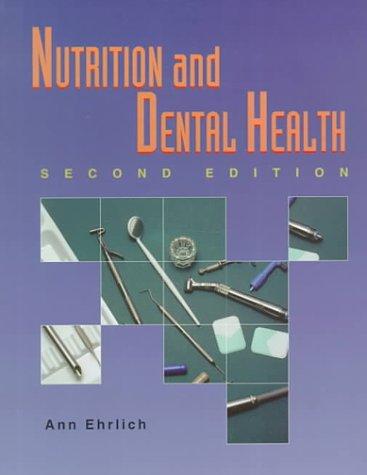 Nutrition and Dental Health 9780827357167