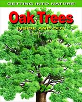 Oak Trees: Inside and Out 3560900
