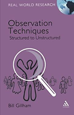 Observation Techniques: Structured to Unstructured 9780826496294
