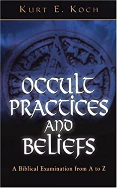 Occult Practices and Beliefs 9780825430046