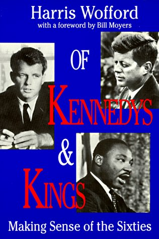 Of Kennedys and Kings: Making Sense of the Sixties 9780822958086