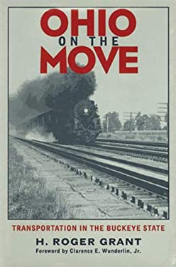 Ohio on the Move: Transportation in Buckeye State 9780821412831
