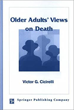 Older Adults' Views on Death 9780826170125