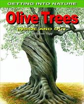 Olive Trees: Inside and Out 3560901