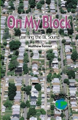 On My Block: Learning the Bl Sound 9780823982691