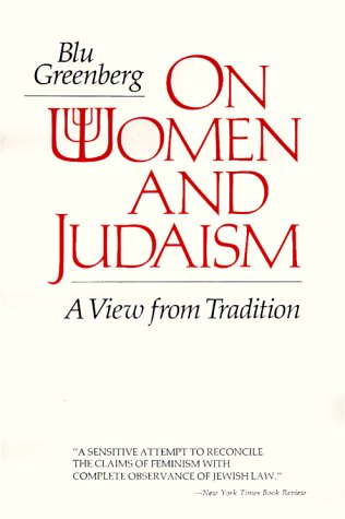 On Women and Judaism: A View from Tradition 9780827602267