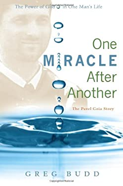 One Miracle After Another: The Pavel Goia Story 9780828024969