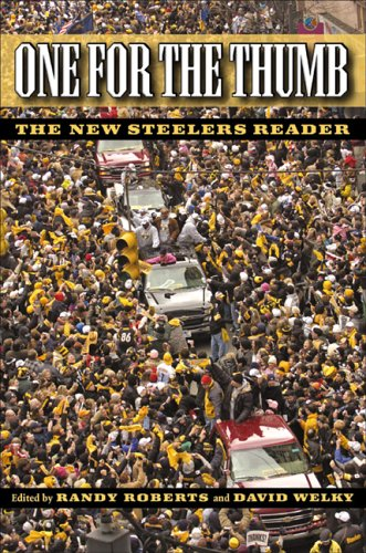 One for the Thumb: The New Steelers Reader 9780822959458