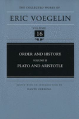 Order and History, Volume 3 (Cw16): Plato and Aristotle 9780826212504