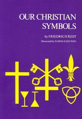 Our Christian Symbols 9780829800999