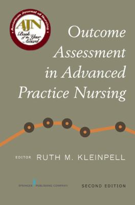 Outcome Assessment in Advanced Practice Nursing: Second Edition 9780826125828