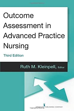 Outcome Assessment in Advanced Practice Nursing: Third Edition 9780826110473