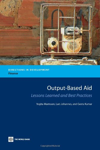 Output-Based Aid: Lessons Learned and Best Practices