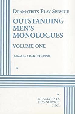 Outstanding Men's Monologues, Voluem 1
