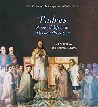 Padres of the California Mission Frontier 9780823962839