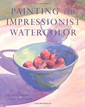 Painting the Impressionist Watercolor 9780823025015