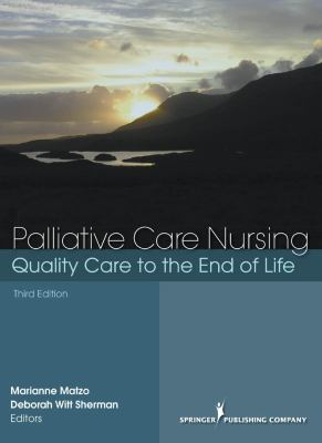 Palliative Care Nursing: Quality Care to the End of Life 9780826157911