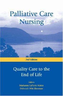 Palliative Care Nursing: Quality Care to the End of Life 9780826157942