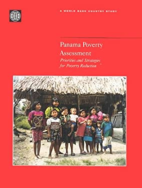 Panama Poverty Assessment: Priorities and Strategies for Poverty Reduction 9780821347157