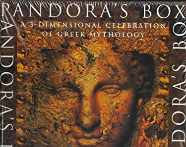 Pandora's Box: A Three-Dimensional Celebration of the Mythology of Ancient Greece 9780821222041