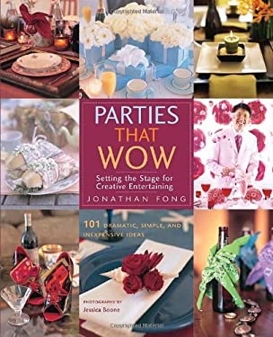 Parties That Wow: Setting the Stage for Creative Entertaining 9780823099788