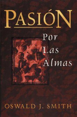 Pasion Por las Almas = Passion for Souls 9780825416729