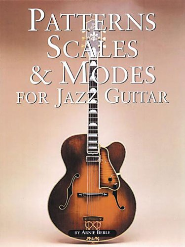 Mon premier blog page 2 patterns scales and modes for jazz guitar berle arnie berle sciox Choice Image