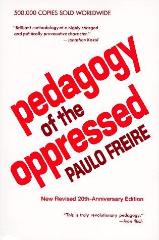 Pedagogy of the Oppressed 9780826406118