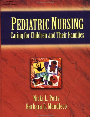 Pediatric Nursing: Caring for Children and Their Families 9780827381483