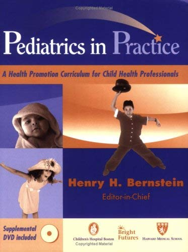 Pediatrics in Practice: A Health Promotion Curriculum for Child Health Professionals 9780826127259