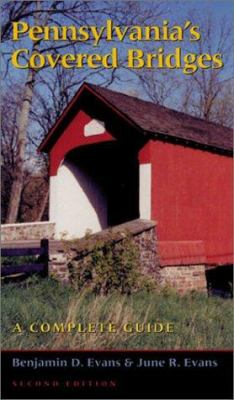 Pennsylvania's Covered Bridges: A Complete Guide 9780822957645