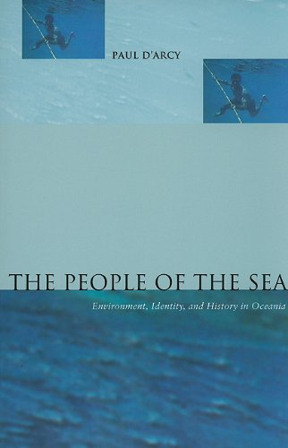 The People of the Sea: Environment, Identity and History in Oceania 9780824832971