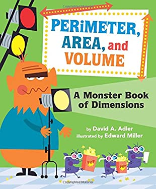 Perimeter, Area, and Volume: A Monster Book of Dimensions 9780823422906