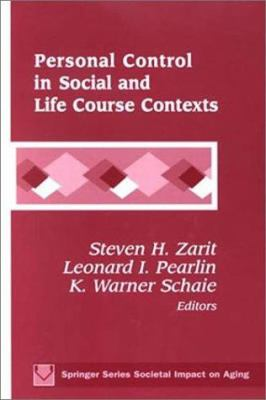 Personal Control in Social and Life Course Contexts 9780826124029