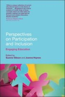 Perspectives on Participation and Inclusion: Engaging Education 9780826445018
