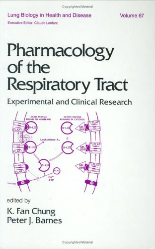 Pharmacology of the Respiratory Tract: Experimental and Clinical Research